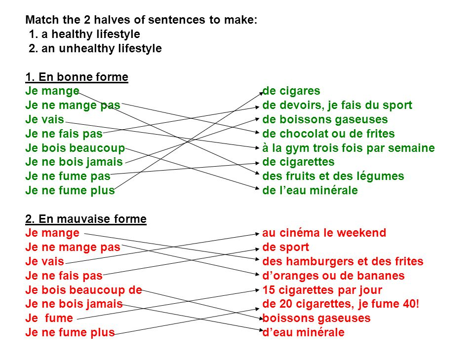 Match the 2 halves of sentences to make: 1.a healthy lifestyle 2.