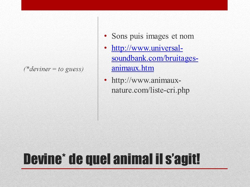 Les animaux Les (re)connais-tu?