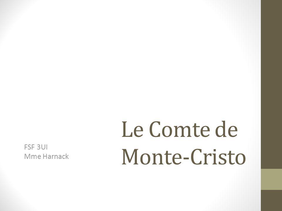 Le Comte de Monte-Cristo FSF 3UI Mme Harnack