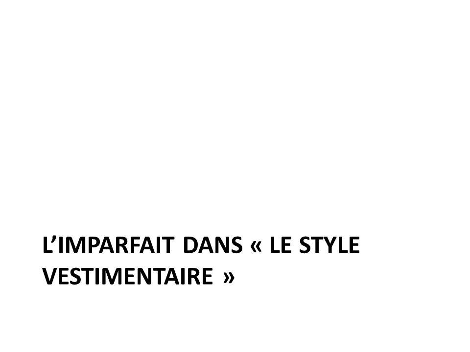 LIMPARFAIT DANS « LE STYLE VESTIMENTAIRE »