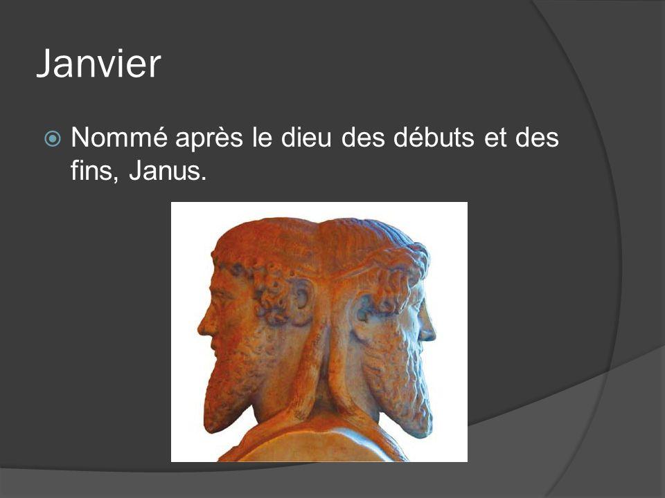 Janvier Nommé après le dieu des débuts et des fins, Janus.