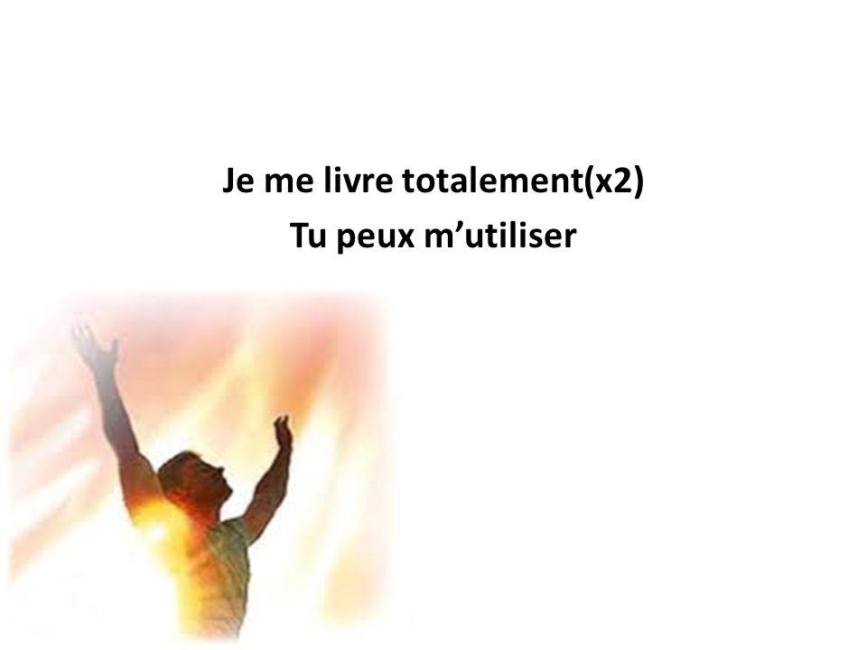 Prends mon cœur, prends ma vie Comme un sacrifice vivant Tous mes rêves, mes projets Je les place entre tes mains
