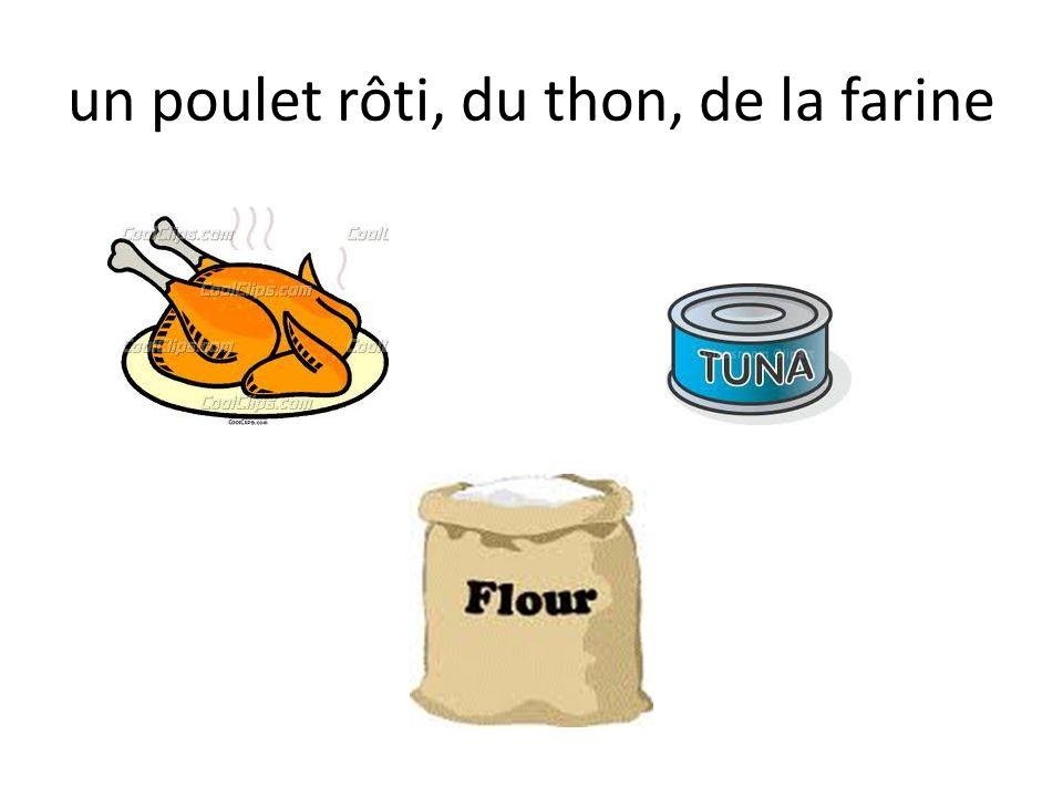 un poulet rôti, du thon, de la farine
