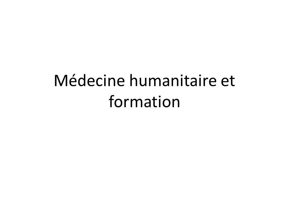 Médecine humanitaire et formation