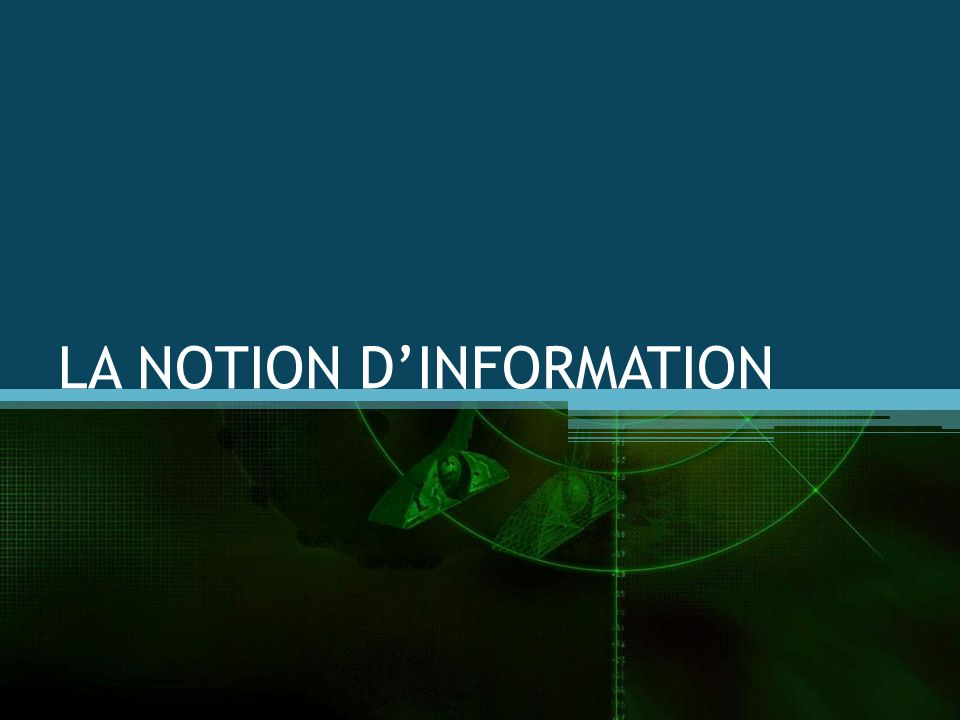 LA NOTION DINFORMATION