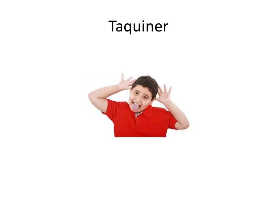 Taquiner