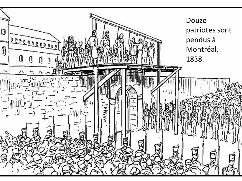 La rébellion Les autorités brit. demandent larrestation des chefs patriotes. Plusieurs seront pendus.