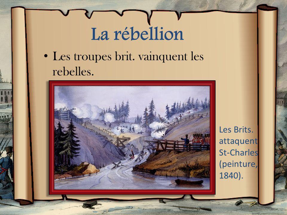 La rébellion Les troupes brit.vainquent les rebelles.