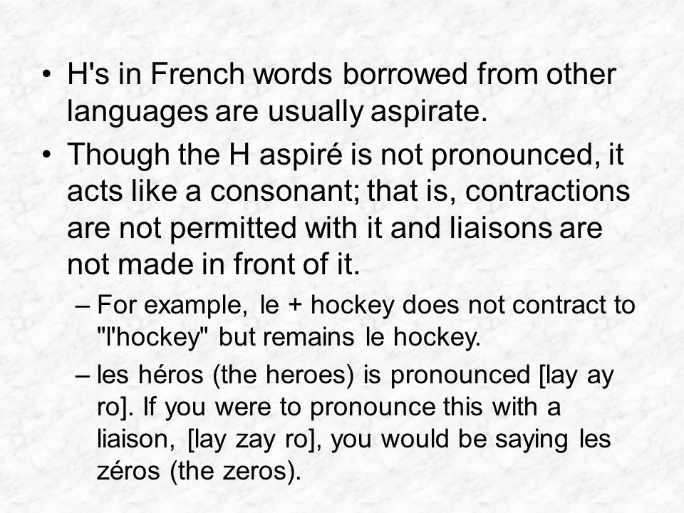 H's in French words borrowed from other languages are usually aspirate. Though the H aspiré is not pronounced, it acts like a consonant; that is, cont