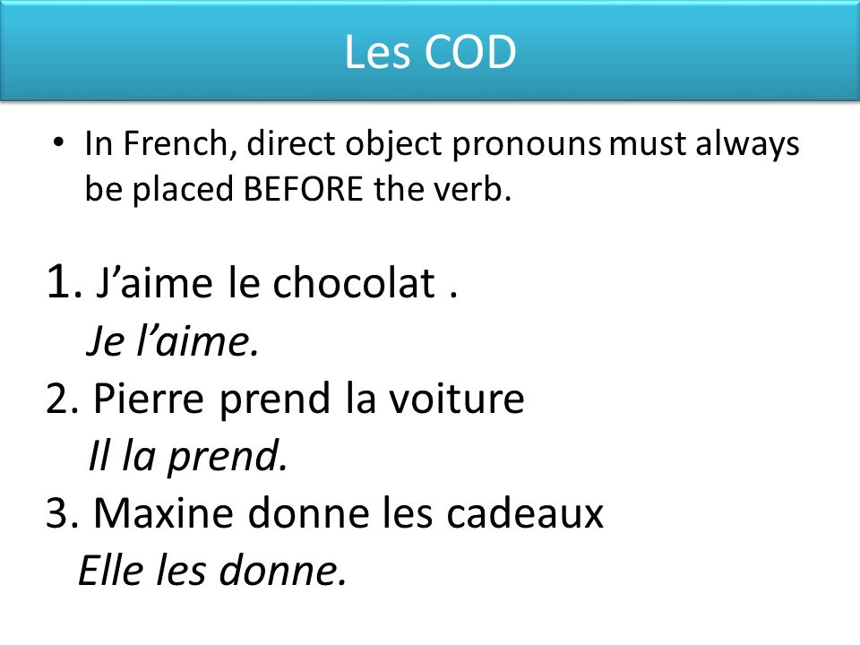 Testez votre compréhension Identify the direct or indirect objects and determine which pronoun to use.