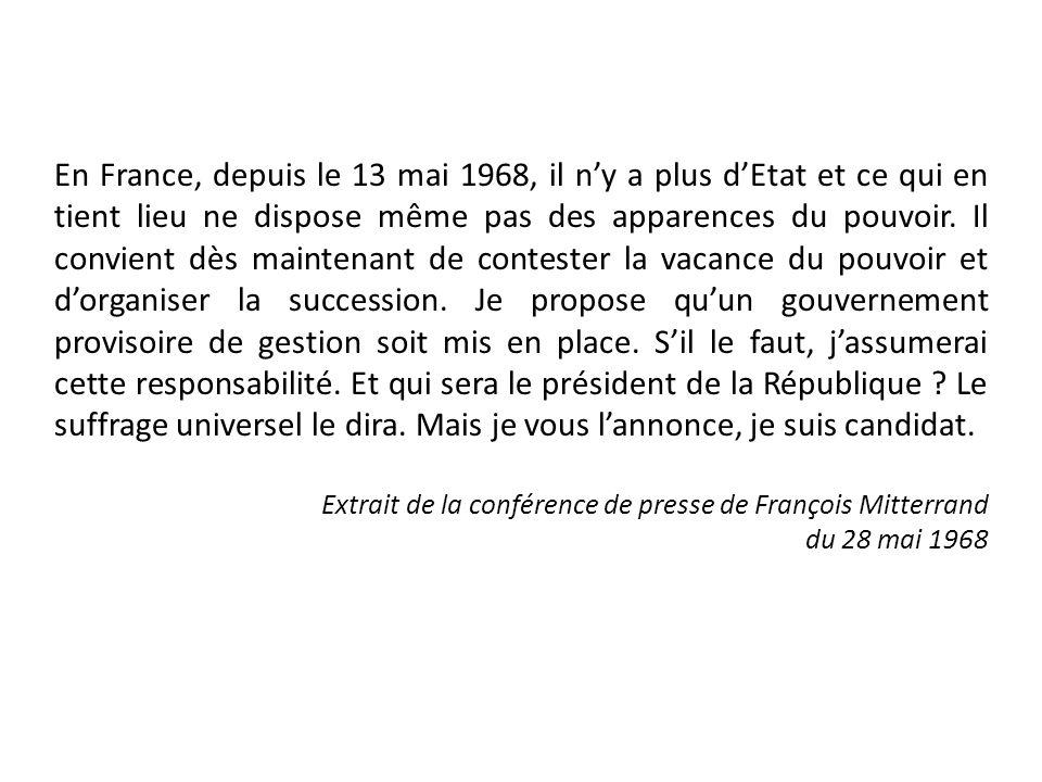 En France, depuis le 13 mai 1968, il ny a plus dEtat et ce qui en tient lieu ne dispose même pas des apparences du pouvoir. Il convient dès maintenant
