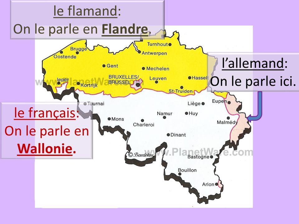 Quelles langues parlent les belges.1. le français (dans le sud du pays) 2.