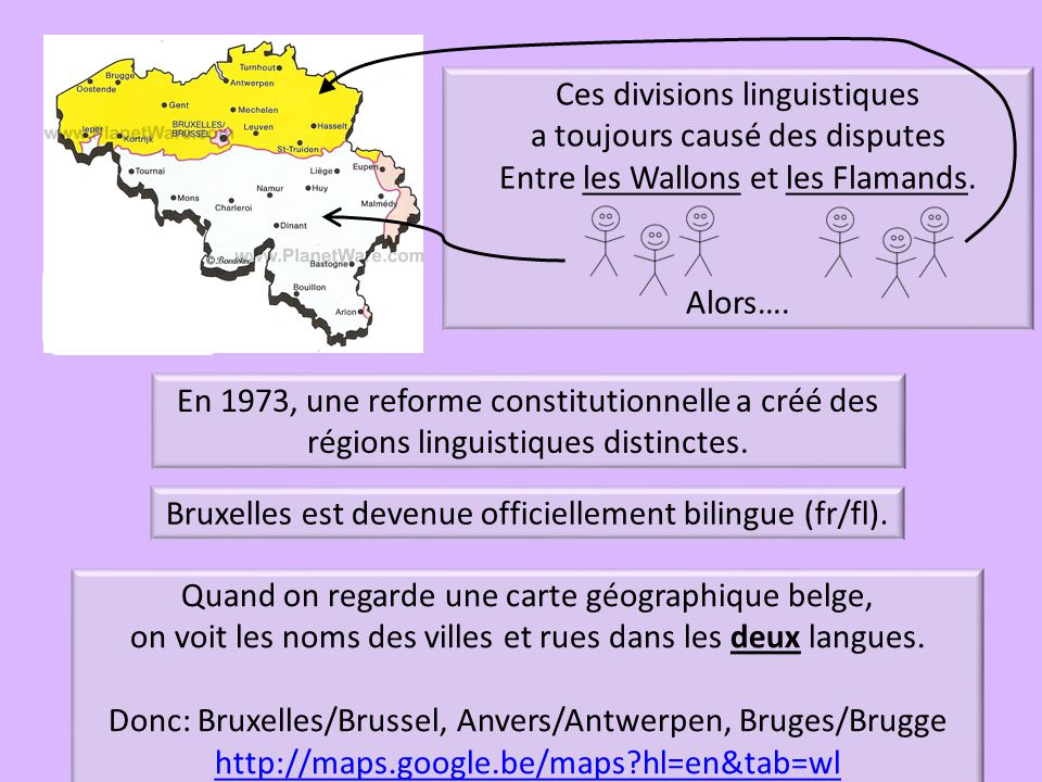 le français: On le parle en Wallonie.le flamand: On le parle en Flandre.