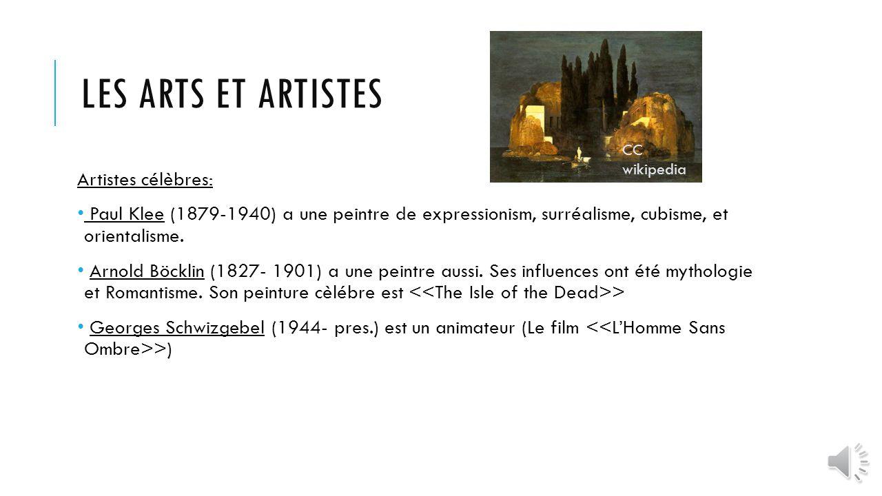 LES ARTS ET ARTISTES Artistes célèbres: Paul Klee (1879-1940) a une peintre de expressionism, surréalisme, cubisme, et orientalisme.