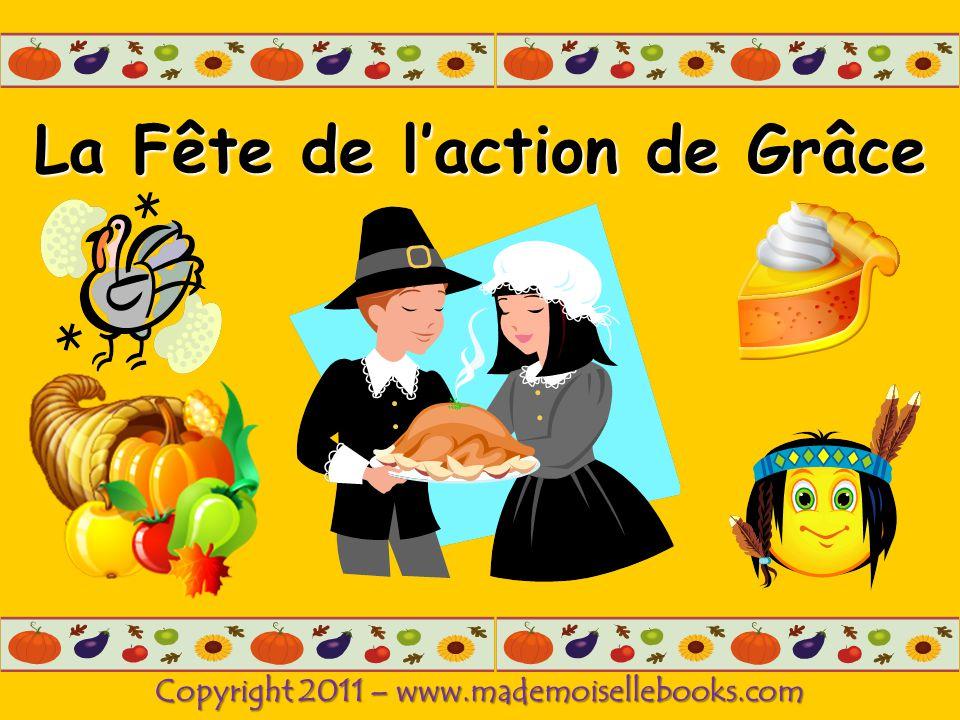 La Fête de laction de Grâce Copyright 2011 – www.mademoisellebooks.com