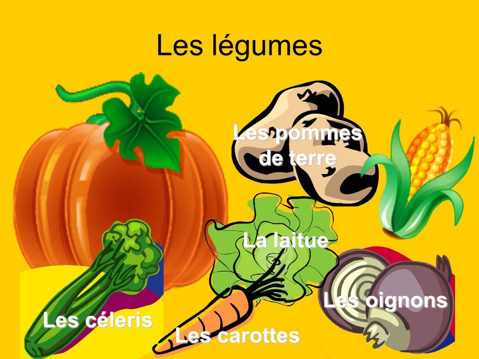 Les légumes Les oignons Les céleris La laitue Les pommes de terre Les carottes