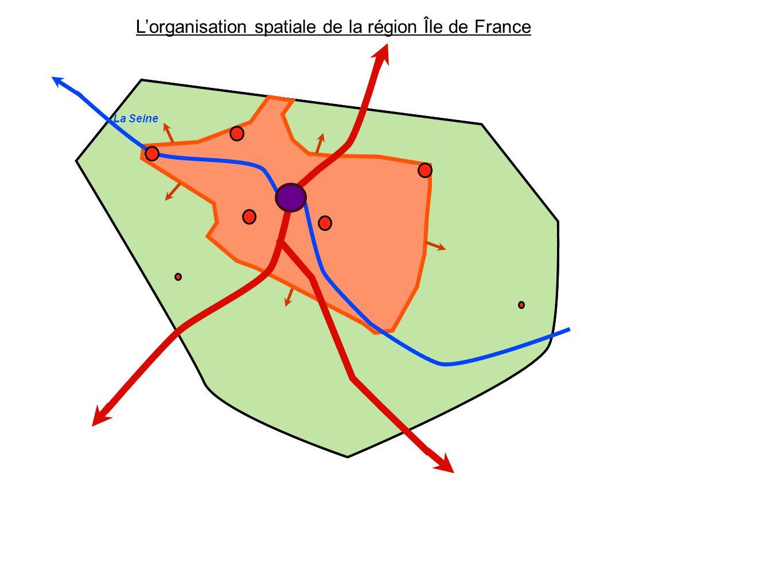 Créteil Meaux Versailles Rambouillet Mantes- la-Jolie Provins Lorganisation spatiale de la région Île de France Paris La Seine
