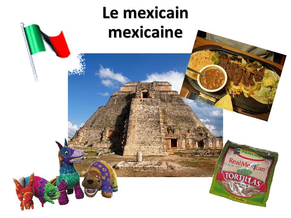 Le mexicain mexicaine