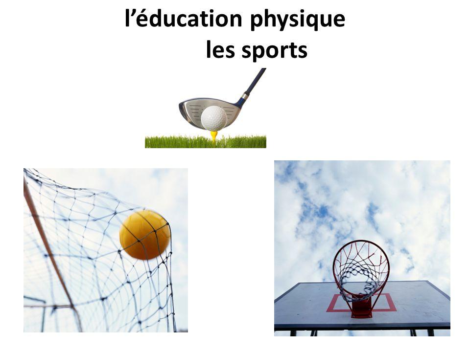 léducation physique les sports