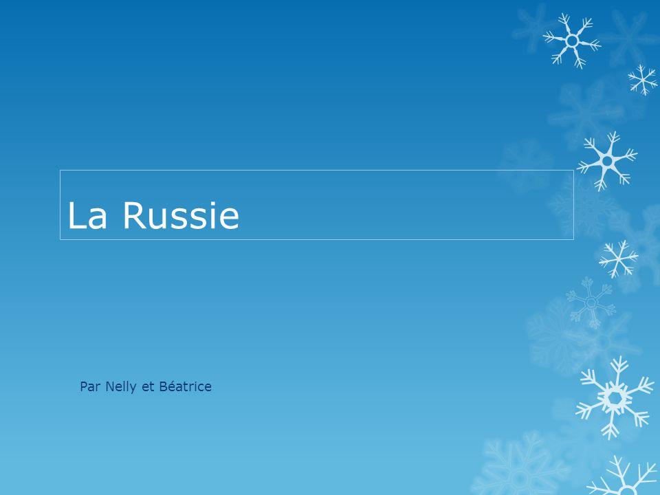 La Russie Par Nelly et Béatrice