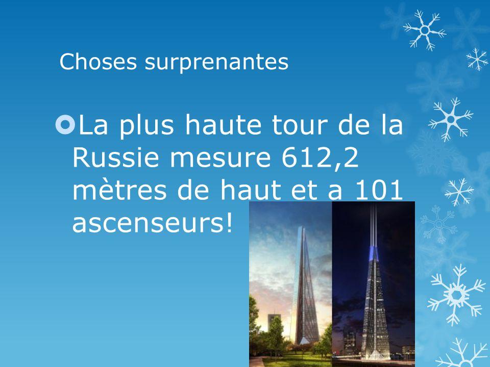 Choses surprenantes La plus haute tour de la Russie mesure 612,2 mètres de haut et a 101 ascenseurs!