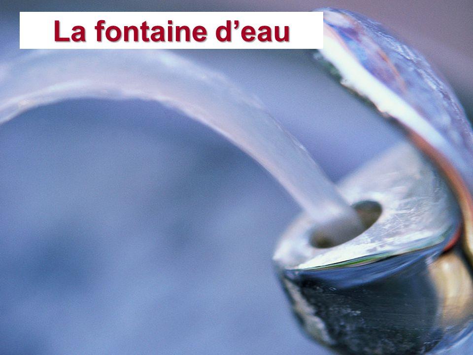 La fontaine deau