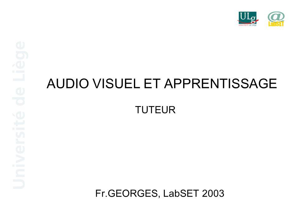 AUDIO VISUEL ET APPRENTISSAGE TUTEUR Fr.GEORGES, LabSET 2003