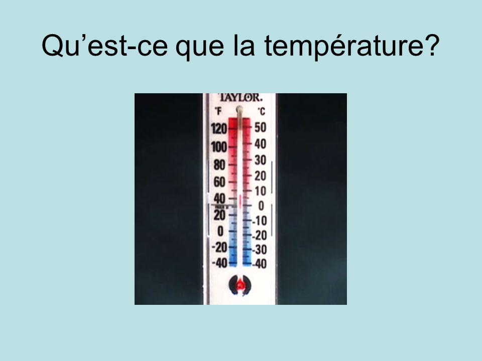 Quest-ce que la température?