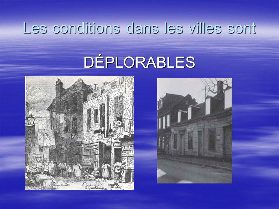 Les conditions dans les villes sont DÉPLORABLES