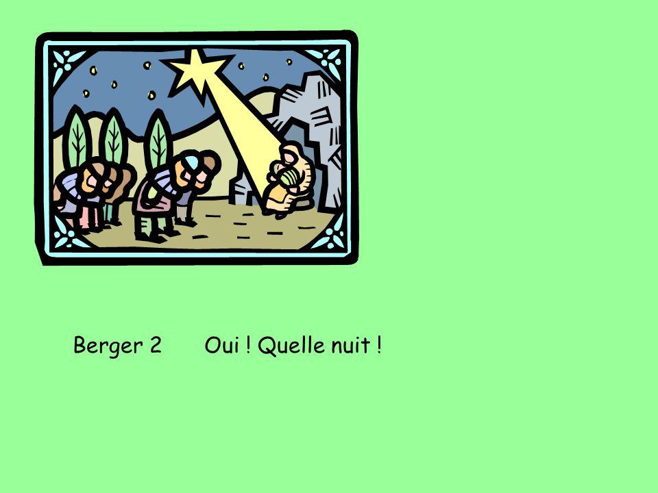 Berger 2Oui ! Quelle nuit !