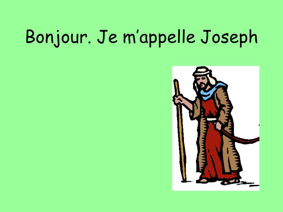 Bonjour. Je mappelle Joseph