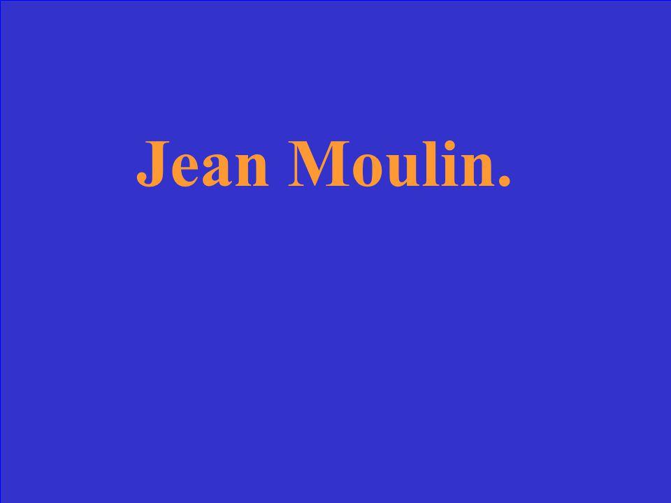 Quest-ce que cestchef de la Résistance et président de la France?