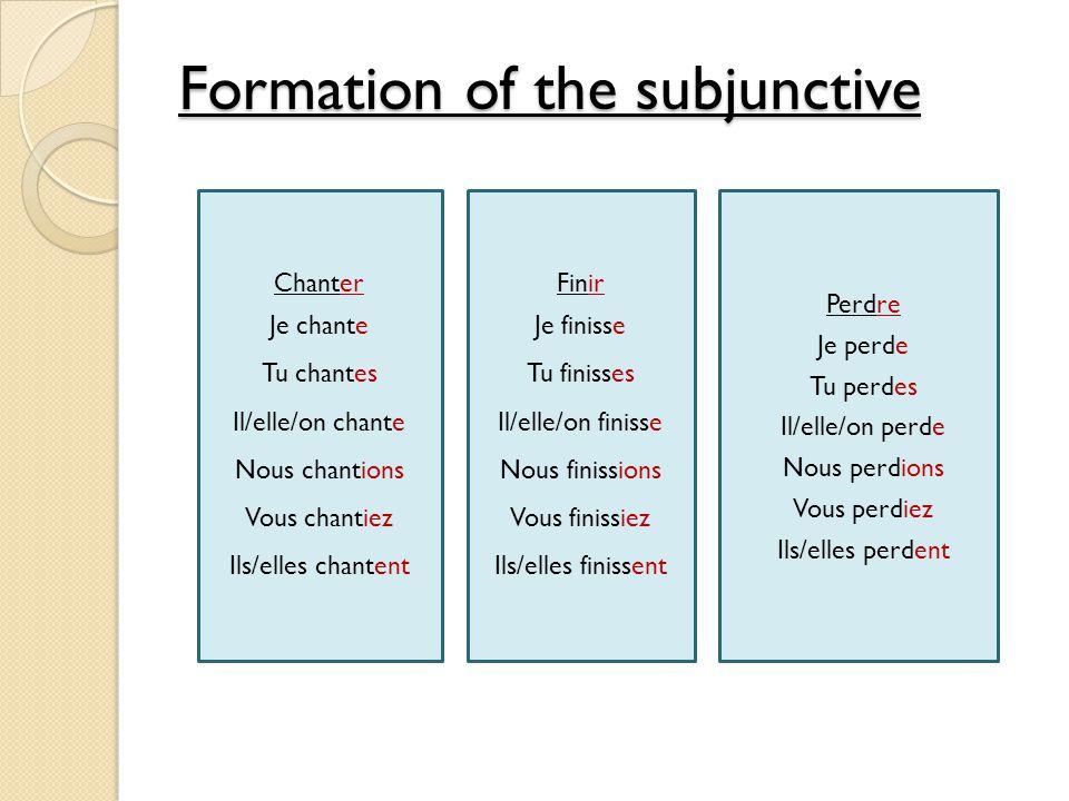 French language formation of the subjunctive mood 1.Ils nettoient 2.Ils finissent 3.Ils sortent 4.Ils prennent 5.Ils font 6.Ils sont 7.Ils ont 8.Ils vont 1.je nettoie 2.je finisse 3.je sorte 4.je prenne 5.je fasse 6.je sois 7.J aie 8.Jaille Le présent Le subjonctif