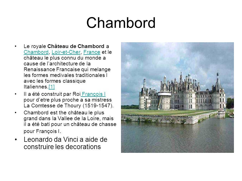 Chambord Le royale Château de Chambord a Chambord, Loir-et-Cher, France et le château le plus connu du monde a cause de larchitecture de la Renaissance Francaise qui melange les formes medivales traditionales l avec les formes classique Italiennes.[1] ChambordLoir-et-CherFrance[1] Il a été construit par Roi François I pour detre plus proche a sa mistress La Comtesse de Thoury (1519-1547).