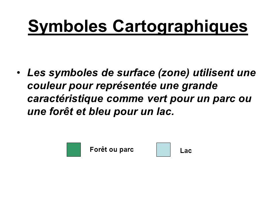 Symboles Cartographiques Les symboles de surface (zone) utilisent une couleur pour représentée une grande caractéristique comme vert pour un parc ou u