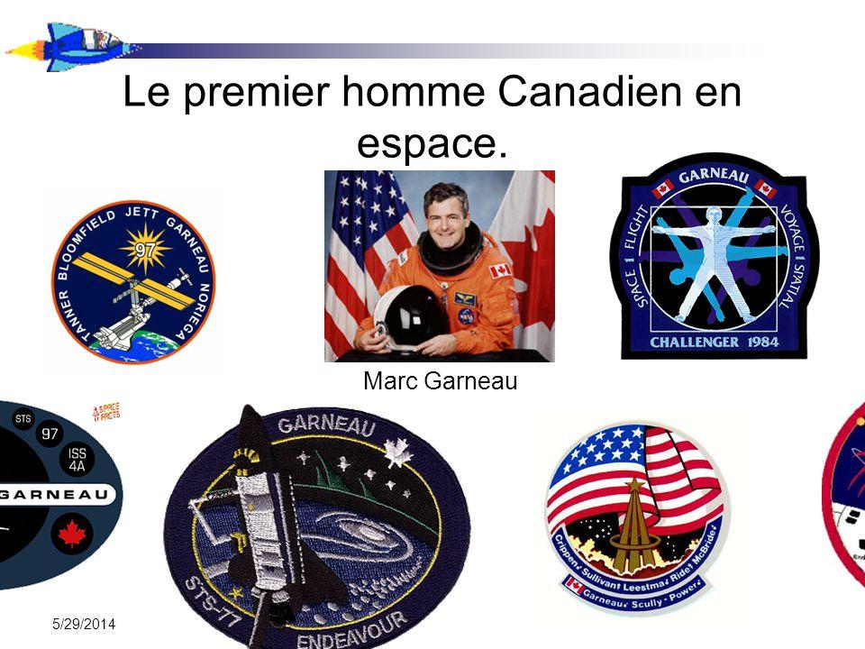 5/29/2014 Le premier homme Canadien en espace. Marc Garneau