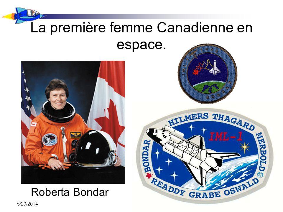 5/29/2014 La première femme Canadienne en espace. Roberta Bondar