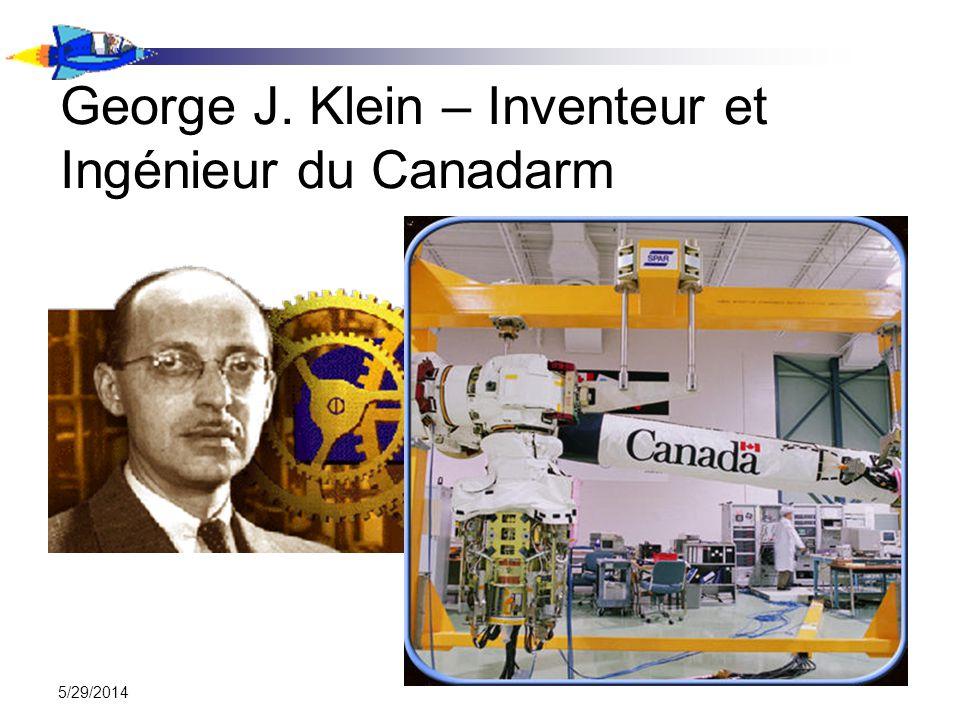 5/29/2014 George J. Klein – Inventeur et Ingénieur du Canadarm
