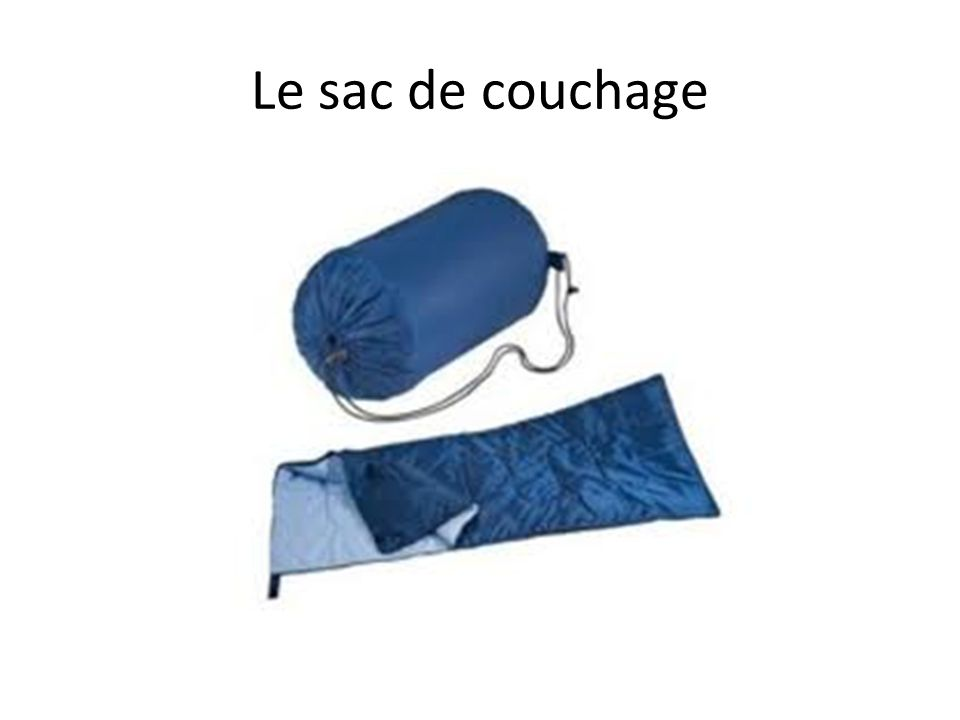 Le sac de couchage