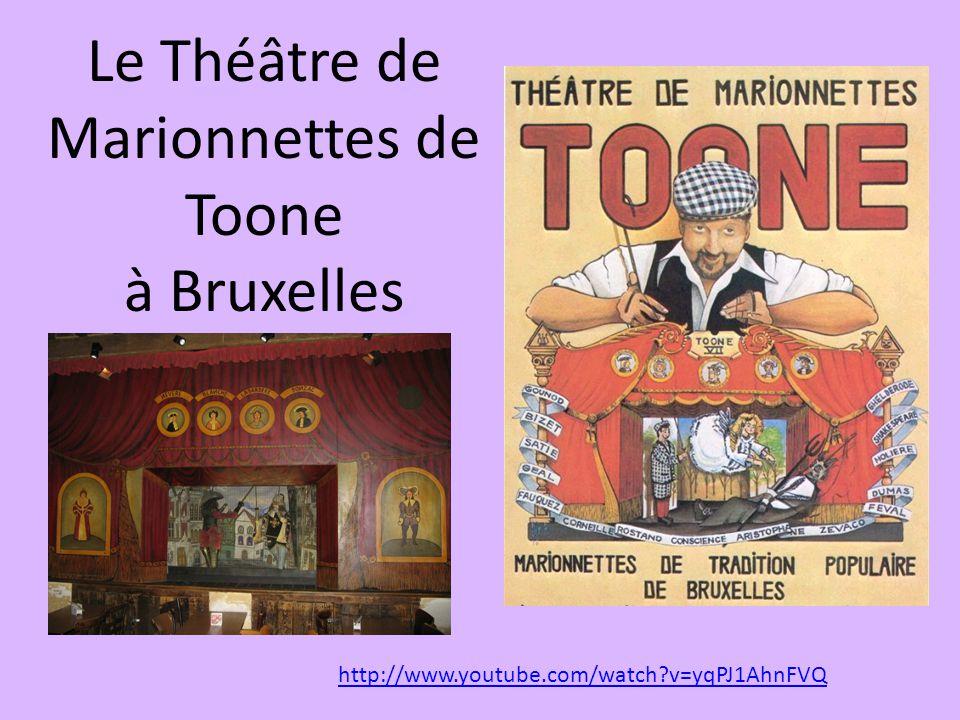 Le Théâtre de Marionnettes de Toone à Bruxelles http://www.youtube.com/watch?v=yqPJ1AhnFVQ