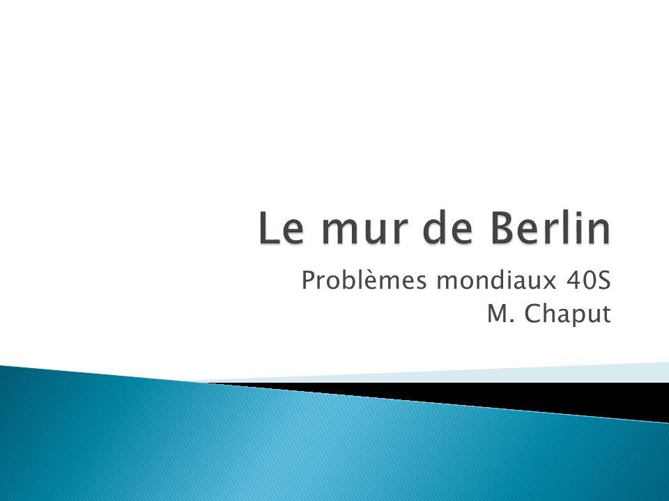 Problèmes mondiaux 40S M. Chaput