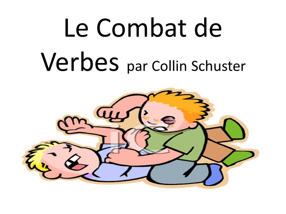 Le Combat de Verbes par Collin Schuster