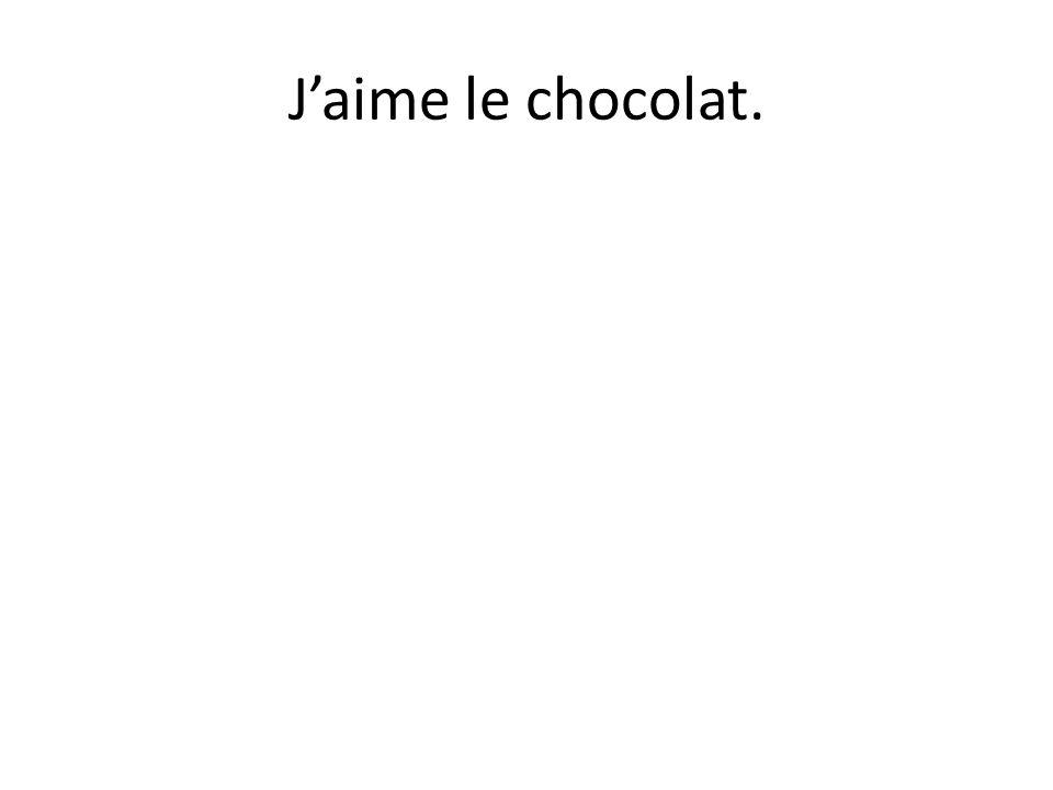 Je (aimer) le lait au chocolat.