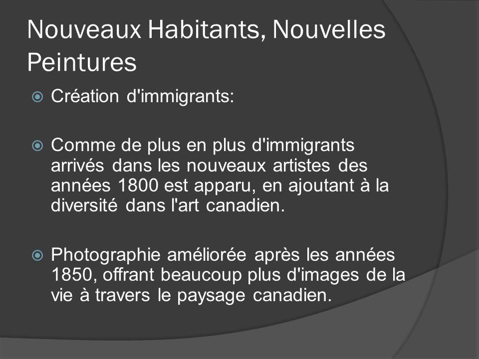 Nouveaux Habitants, Nouvelles Peintures Création d'immigrants: Comme de plus en plus d'immigrants arrivés dans les nouveaux artistes des années 1800 e