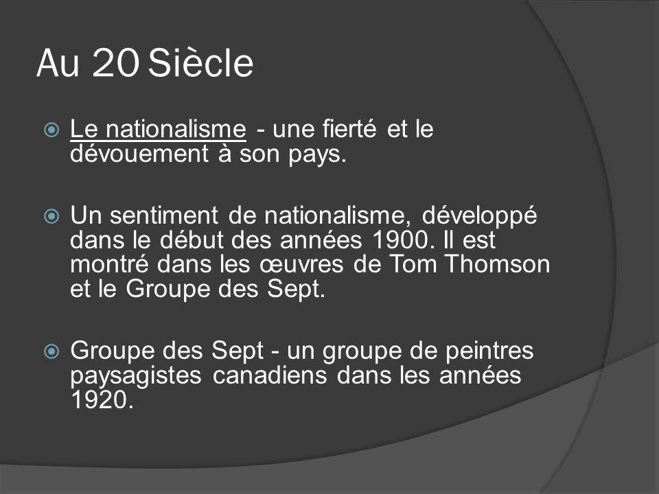 Au 20 Siècle Le nationalisme - une fierté et le dévouement à son pays. Un sentiment de nationalisme, développé dans le début des années 1900. Il est m