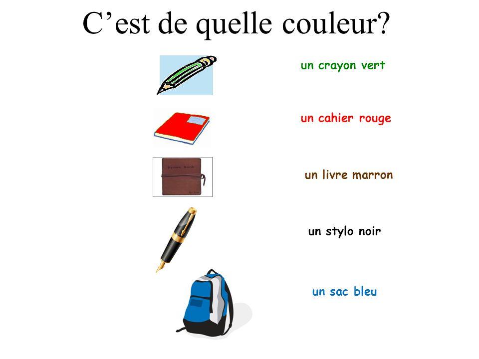 un crayon vert un cahier rouge un livre marron Cest de quelle couleur? un stylo noir