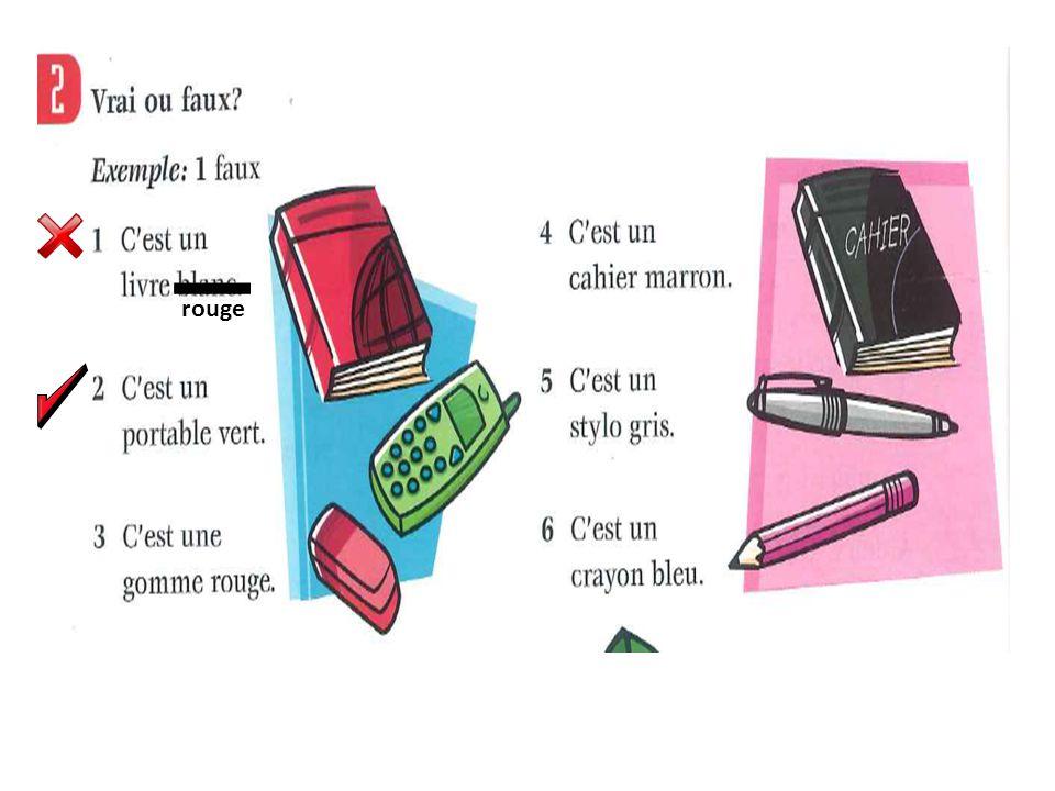 Traduisez les phrases en français 1.a red pen 2.a green exercise book 3.a blue pencil case 4.some pink pencils 5.some yellow pencil cases 6.an orange mobile phone