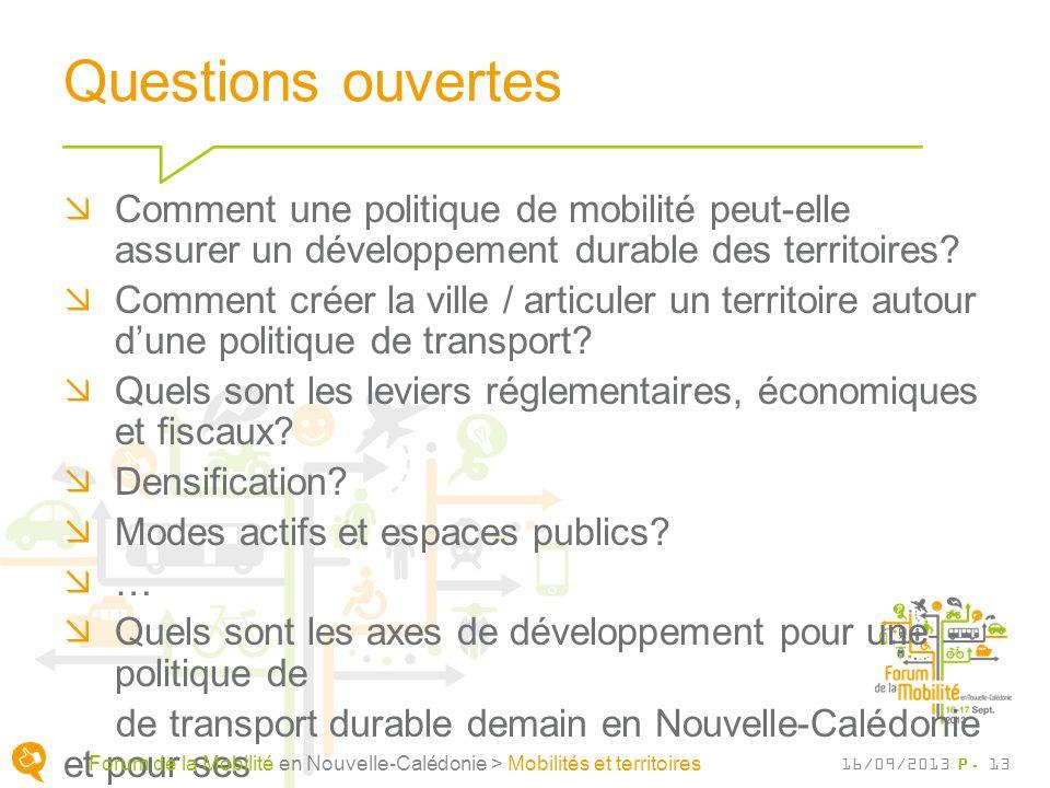 Questions ouvertes Comment une politique de mobilité peut-elle assurer un développement durable des territoires.