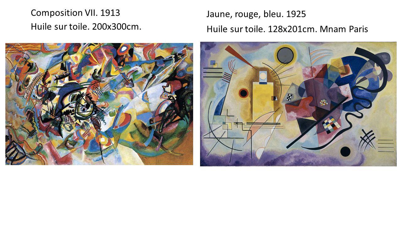 Composition VII. 1913 Huile sur toile. 200x300cm. Jaune, rouge, bleu. 1925 Huile sur toile. 128x201cm. Mnam Paris