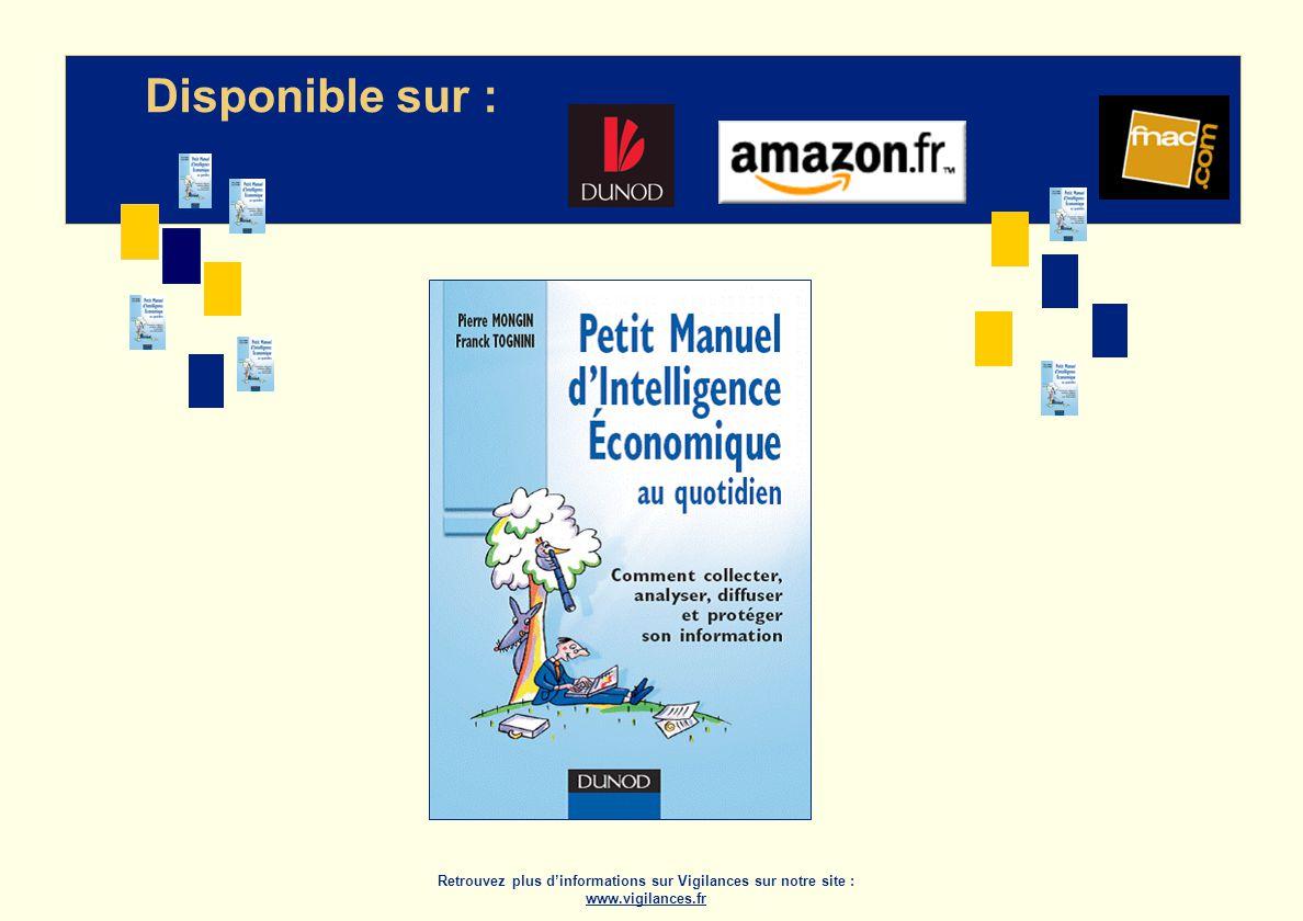 Disponible sur : Retrouvez plus dinformations sur Vigilances sur notre site : www.vigilances.fr